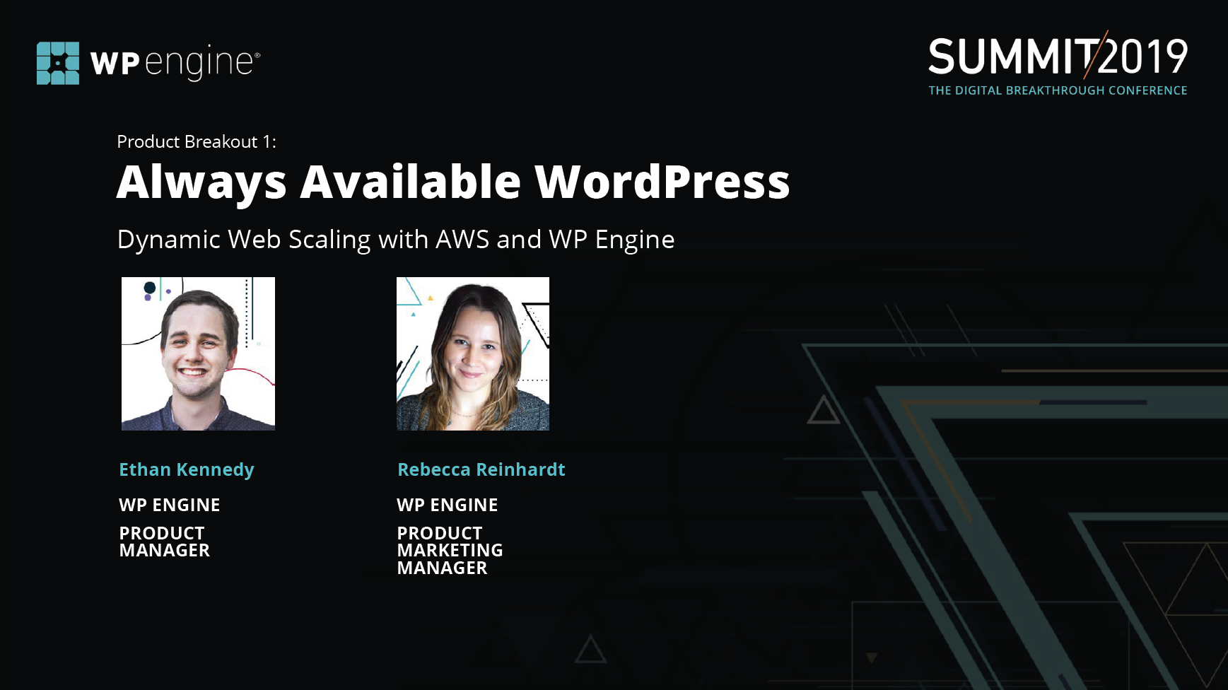US Summit 2019 - WP Engine - Product Workshop 1- Always-Available WordPress - Dynamic Web Scaling